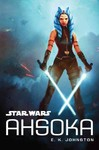 Star Wars: Ahsoka - E. K. Johnston (Hardcover)
