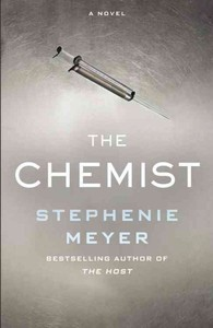 The Chemist - Stephenie Meyer (Hardcover)