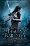 The Beauty of Darkness - Mary E. Pearson (Paperback)