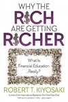 Why the Rich Are Getting Richer - Robert T. Kiyosaki (Paperback)