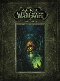 World of Warcraft Chronicle - Blizzaard Entertainment (Hardcover)