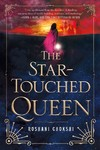 The Star-Touched Queen - Roshani Chokshi (Paperback)
