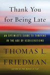 Thank You for Being Late - Thomas L. Friedman (Hardcover)