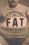 Metamorphoses of Fat - Georges Vigarello (Paperback)