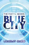 Blue City - Charlay Marie (Paperback)