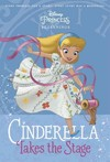 Cinderella Takes the Stage - RH Disney (Library)