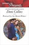 Pursued by the Desert Prince - Dani Collins (Paperback)