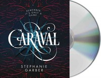 Caraval - Stephanie Garber (CD/Spoken Word) - Cover