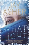 What Light - Jay Asher (Paperback)