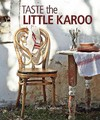 Taste the Little Karoo - Beate Joubert (Paperback)