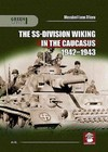 The Ss-division Wiking in the Caucasus 1942-1943 - Massimiliano Afiero (Paperback)