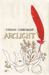 Arclight - Brandon Graham (Paperback)