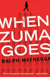 When Zuma goes - Ralph Mathekga (Paperback) - Cover