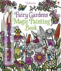 Fairy Gardens Magic Painting Book - Lesley Sims (Paperback) - Cover