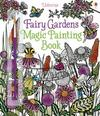 Fairy Gardens Magic Painting Book - Lesley Sims (Paperback)