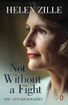 Not Without a Fight - Helen Zille (Hardcover)