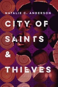 City of Saints & Thieves - Natalie C. Anderson (Hardcover)