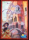 Ponte Del Diavolo (Board Game)