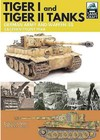 Tiger I and Tiger II: Tanks of the German Army and Waffen-Ss - Dennis Oliver (Paperback)
