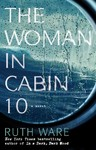 The Woman in Cabin 10 - Ruth Ware (Paperback)