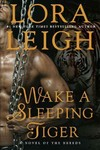 Wake a Sleeping Tiger - Lora Leigh (Hardcover)