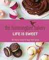 Hummingbird Bakery Life Is Sweet - Tarek Malouf (Hardcover)
