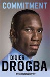 Commitment - Didier Drogba (Paperback)