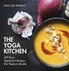 The Yoga Kitchen - Marlien Wright (Paperback)