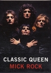 Classic Queen - Mick Rock (Paperback) Cover