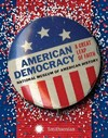 American Democracy - National Museum of American History (Hardcover)