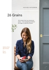 26 Grains - Alex Hely-Hutchinson (Hardcover)