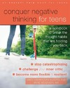 Conquer Negative Thinking For Teens - Mary Karapetian, Phd Alvord (Paperback)