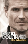 It Is What It Is - David Coulthard (Paperback)