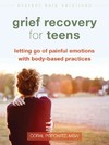 Grief Recovery for Teens - Coral Popowitz (Paperback)