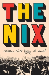 The Nix - Nathan Hill (Trade Paperback) - Cover