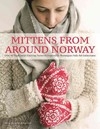 Mittens from Around Norway - Nina Granlund Saether (Hardcover)