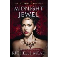 Midnight Jewel - Richelle Mead (Hardcover)