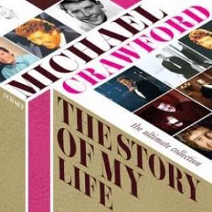 Michael Crawford - The Story of My Life - The Ultimate Collection (CD)