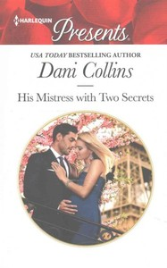 His Mistress With Two Secrets - Dani Collins (Paperback) - Cover