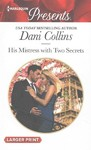 His Mistress With Two Secrets - Dani Collins (Paperback)