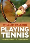 Playing Tennis Like a Pro - William Ralston (Paperback)