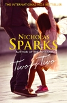 Two By Two - Nicholas Sparks (Trade Paperback)