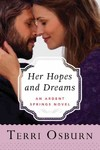 Her Hopes and Dreams - Terri Osburn (Paperback)