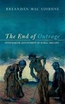 End of Outrage - Breandan Mac Suibhne (Hardcover)