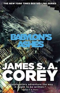 Babylon's Ashes - James S. A. Corey (Paperback)