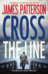 Cross the Line - James Patterson (Paperback)