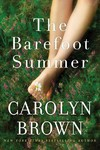 The Barefoot Summer - Carolyn Brown (Paperback)