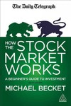 How the Stock Market Works - Michael Becket (Paperback)