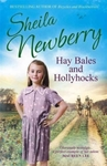 Hay Bales and Hollyhocks - Sheila Newberry (Paperback)
