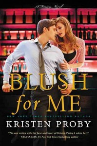 Blush For Me - Kristen Proby (Paperback) - Cover